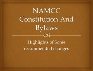 NAMCC Constitution  And  Bylaws