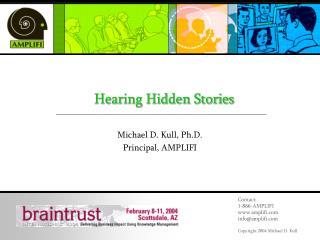 Hearing Hidden Stories