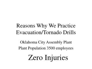 Reasons Why We Practice Evacuation/Tornado Drills