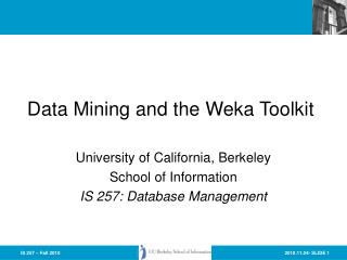 Data Mining and the Weka Toolkit