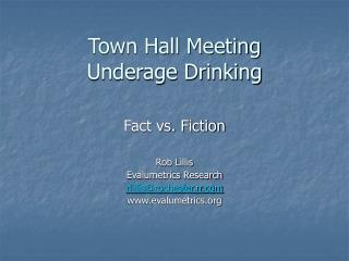 Town Hall Meeting  Underage Drinking