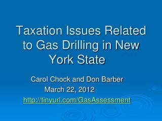Taxation Issues Related to Gas Drilling in New York State
