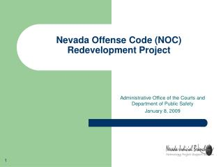 Nevada Offense Code (NOC)  Redevelopment Project