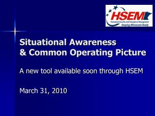 Situational Awareness & Common Operating Picture