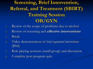 Screening, Brief Intervention, Referral, and Treatment (SBIRT) Training Session OB/GYN