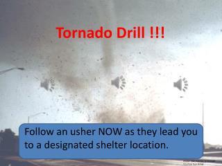 Tornado Drill !!!