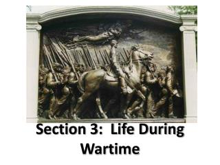Section 3:  Life During Wartime