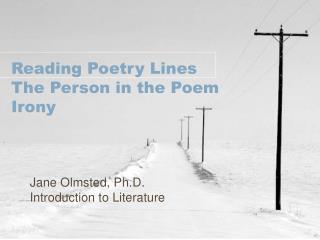 Reading Poetry Lines The Person in the Poem Irony