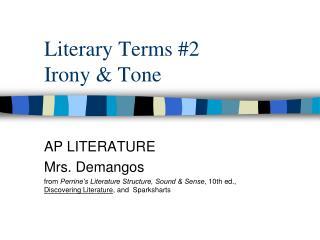 Literary Terms #2 Irony & Tone