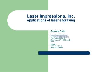 Laser Impressions, Inc. Applications of laser engraving