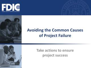 Avoiding the Common Causes of Project Failure