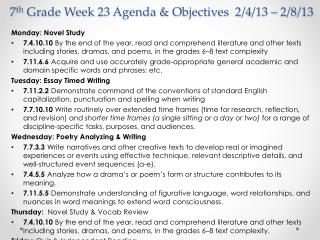 7 th  Grade Week 23 Agenda & Objectives  2/4 /13 – 2/8/13