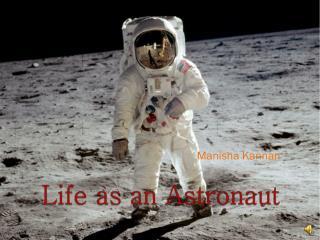 Life as an Astronaut
