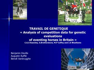 TRAVAIL DE GENETIQUE	  « Analysis of competition data for genetic evaluations