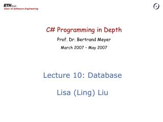 Lecture 10: Database Lisa (Ling) Liu