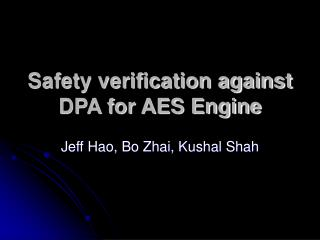 Safety verification against DPA for AES Engine