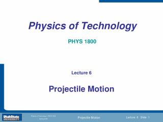 Physics of Technology PHYS 1800