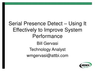 Serial Presence Detect – Using It Effectively to Improve System Performance