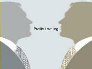 Profile Leveling