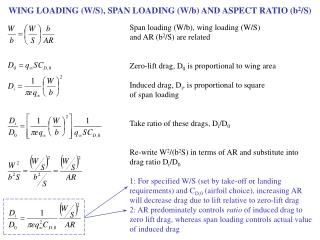 WING LOADING (W/S), SPAN LOADING (W/b) AND ASPECT RATIO (b 2 /S)