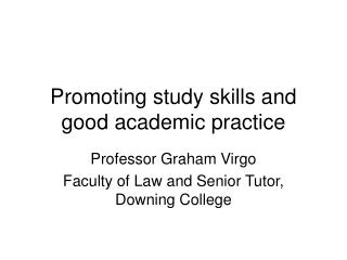 Promoting study skills and good academic practice