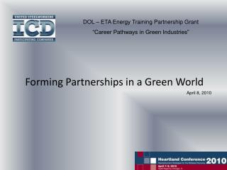 "DOL – ETA Energy Training Partnership Grant ""Career Pathways in Green Industries"""
