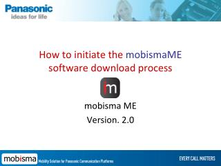 How to initiate the  mobismaME  software download process