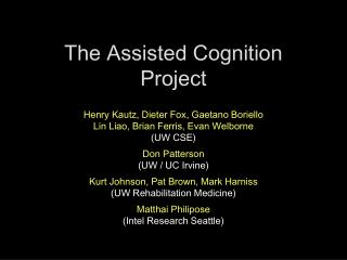 The Assisted Cognition Project