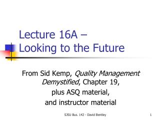 Lecture 16A – Looking to the Future