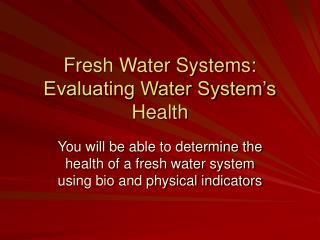 Fresh Water Systems: Evaluating Water System's Health
