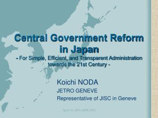 Koichi NODA JETRO GENEVE Representative of JISC in Geneve