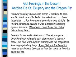 Gut Feelings in the Desert: Antoine De St. Exupery and the Dragon Fl y