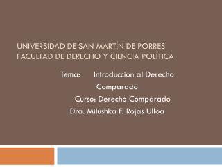 UNIVERSIDAD DE SAN MARTÍN DE PORRES FACULTAD DE DERECHO Y CIENCIA POLÍTICA