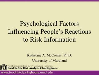 Psychological Factors Influencing People's Reactions to Risk Information