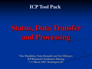 Status, Data Transfer and Processing