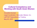 Cultural Competency and Working with South Asian Women