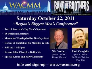 "Saturday October 22, 2011  "" Region's Biggest  Men's  Conference"""