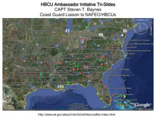 HBCU Ambassador Initiative Tri-Slides CAPT Steven T. Baynes Coast Guard Liaison to NAFEO/HBCUs