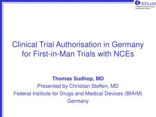 Clinical Trial Authorisation in Germany for First-in-Man Trials ...