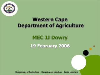 Western Cape  Department of Agriculture MEC JJ Dowry