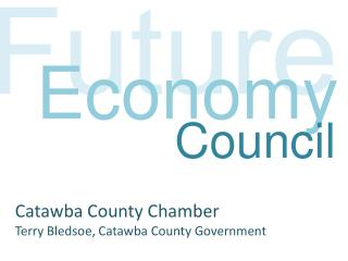 Catawba County Chamber Terry Bledsoe, Catawba County Government
