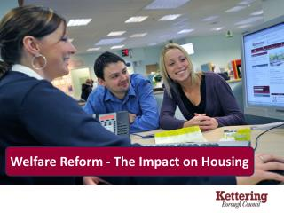 Welfare Reform - The Impact on Housing