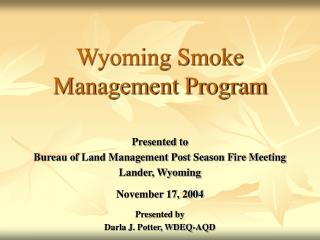 Wyoming Smoke Management Program