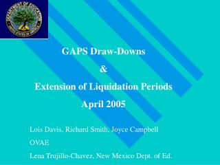 GAPS Draw-Downs & Extension of Liquidation Periods April 2005