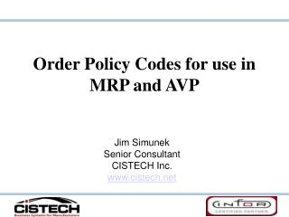 Order Policy Codes for use in MRP and AVP