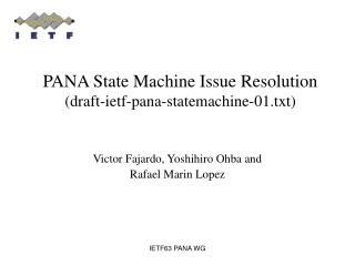 PANA State Machine Issue Resolution draft-ietf-pana-statemachine-01.txt