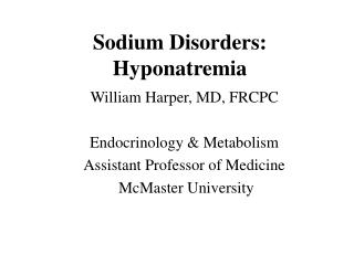 Sodium Disorders: Hyponatremia