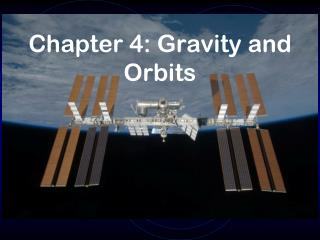 Chapter 4 :  Gravity and Orbits