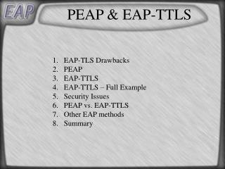 PEAP  EAP-TTLS