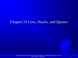 Chapter 24 Lists, Stacks, and Queues